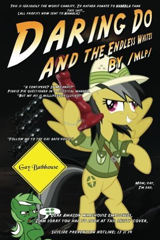 Daring Do and the Endless Wastes  by  Anonymous