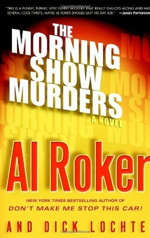 The Morning Show Murders (Billy Blessing, #1)  by  A.L. Roker