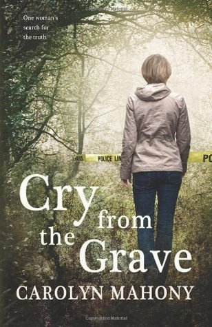 Cry from the Grave Carolyn Mahony