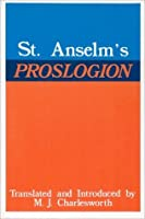 Proslogion, with A Reply on Behalf of the Fool