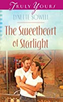 The Sweetheart of Starlight (Truly Yours Digital Editions)