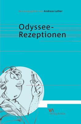 Odyssee-Rezeptionen  by  Andreas Luther
