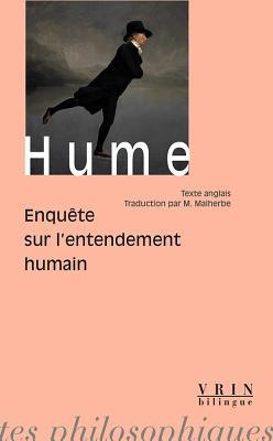David Hume: Enquete Sur LEntendement Humain  by  David Hume