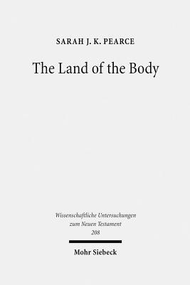 The Land of the Body: Studies in Philos Representation of Egypt  by  Sarah J.K. Pearce