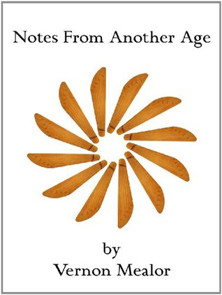 Notes from Another Age Vernon Mealor