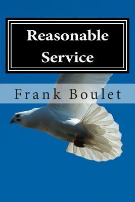 Reasonable Service  by  Frank Boulet