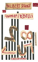 I numeri ribelli  by  Philibert Schogt