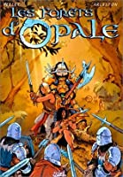Forêts D'opale, Tome 1