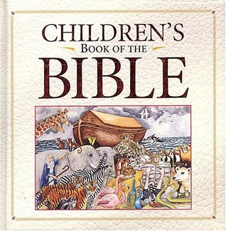 Childrens Book of the Bible  by  Wallis C. Metts