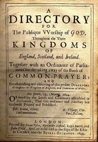 The Directory for The Publick Worship of God  by  Church of Scotland