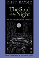 The Soul of the Night: An Astronomical Pilgrimage
