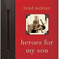 Heroes for My Son [Hardcover]