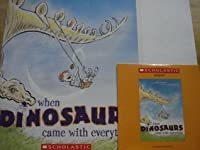 When Dinosaurs Came with Everything Book
