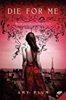 Die for Me (Revenants #1)
