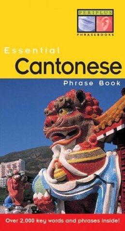 Essential Cantonese Phrase Book  by  Philip Yungkin Lee