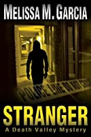 Stranger (Death Valley Mystery #1)