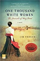 One Thousand White Women: The Journals of May Dodd