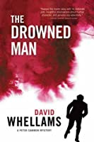The Drowned Man (Peter Cammon Mysteries #2)