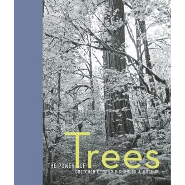 The Power of Trees - Gretchen Daily, Gretchen Daily