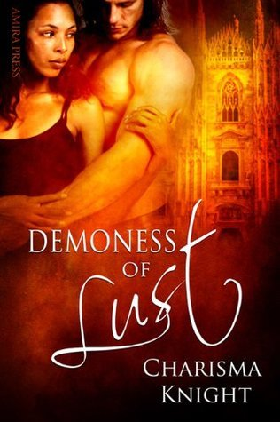 Demoness of Lust  by  Charisma Knight
