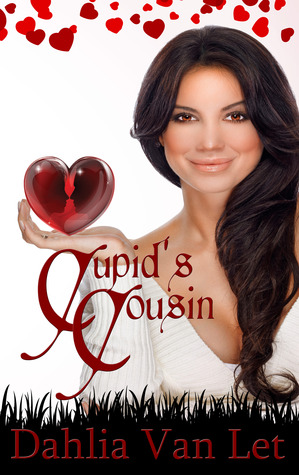 Cupids Cousin  by  Dahlia Van Let
