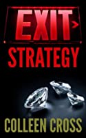Exit Strategy (Katerina Carter Fraud Thriller Series)