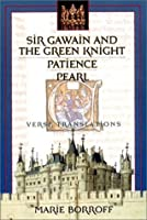 Sir Gawain and the Green Knight; Patience; Pearl
