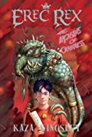 The Monsters of Otherness (Erec Rex, #2)