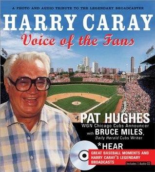 Harry Caray: Voice of the Fans (Book w/ CD)  by  Pat Hughes