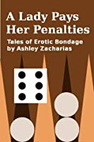 A Lady Pays Her Penalties