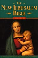 The New Jerusalem Bible, Reader's Edition (The Complete Text of the Ancient Canon of the Scriptures)