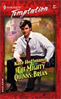 The Mighty Quinns: Brian (The Mighty Quinns, #6)