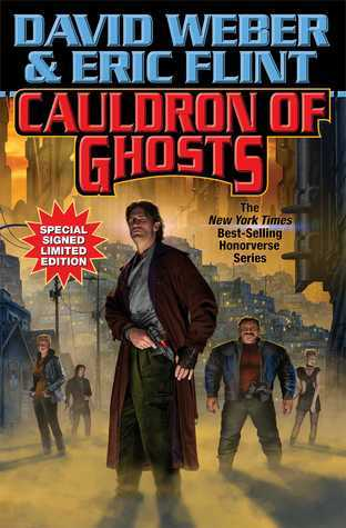 Cauldron of Ghosts Signed Limited Edition  by  David Weber