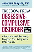 Freedom from Obsessive Compulsive Disorder (Updated Edition)