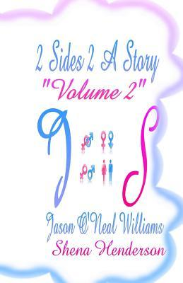 2 Sides 2 a Story Volume 2  by  Jason ONeal Williams