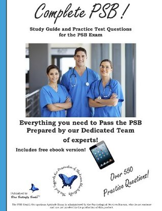 Complete Psb: Study Guide and Practice Test Questions for the Psb Exam Blue Butterfly Books
