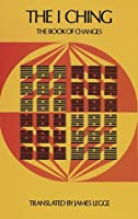 The I Ching: The Book of Changes