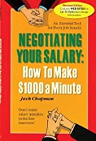 Negotiating Your Salary: How To Make $1,000 A Minute