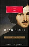 Dead Souls (Everyman's Library, #280)