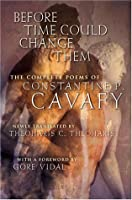 Before Time Could Change Them: The Complete Poems