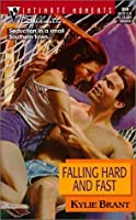Falling Hard and Fast     (The Sullivan Brothers, #3)