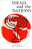Israel and the Nations: From the Exodus to the Fall of the Second Temple