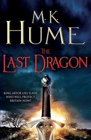 The Last Dragon (Twilight of the Celts, #1) M.K. Hume