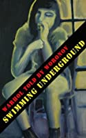 WARHOL told by WORONOV - Swimming Underground: My time at Andy Warhol's Factory (Mary Woronov Collection)