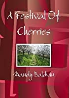 A Festival Of Cherries