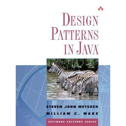 Design Patterns in Java - Steven John Metsker, William C. Wake