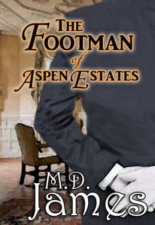 The Footman of Aspen Estates (Concord Series, #2) M.D. James