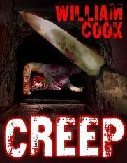 CREEP  by  William   Cook