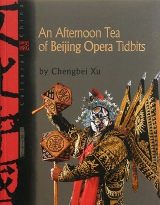Afternoon Tea at the Beijing Opera Xu Chengbei