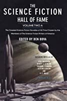 The Science Fiction Hall of Fame, Volume Two A: The Greatest Science Fiction Novellas of All Time Chosen by the Members of The Science Fiction Writers of America